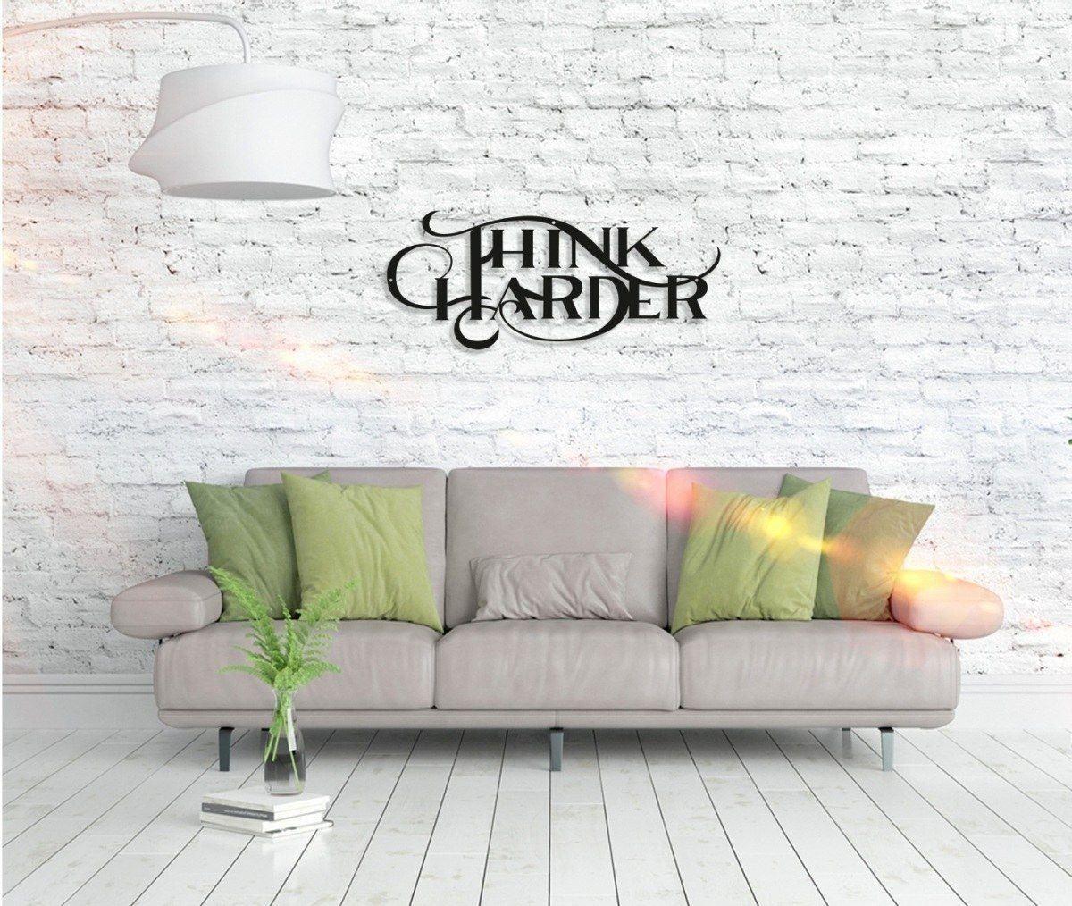 Metall Wandbild - Think Harder